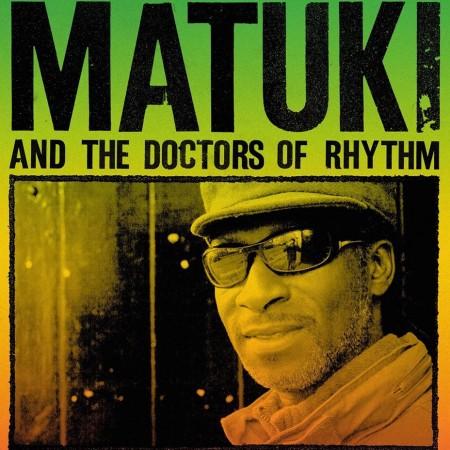 Matuki & The Doctors of Rhythm